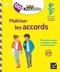 Malika Behlouli - Mini Chouette Maîtriser les accords 6e/ 5e - cahier de soutien en français (cycle 3 vers cycle 4).