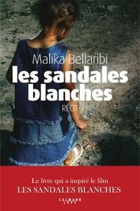 Malika Bellaribi - Les Sandales blanches.