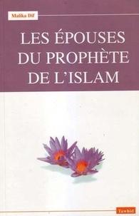Les épouses du Prophète - Malika Dif |