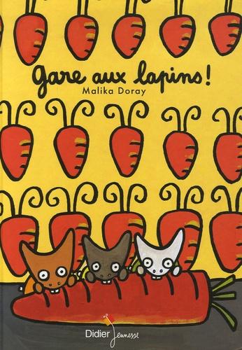 Malika Doray - Gare aux lapins !.