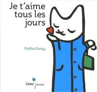 Malika Doray - Je t'aime tous les jours.