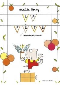 Malika Doray - La fête d'anniversaire.