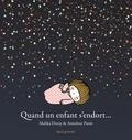 Malika Doray et Annelore Parot - Quand un enfant s'endort....
