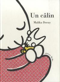 Malika Doray - Un câlin.