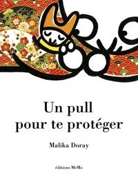 Malika Doray - Un pull pour te protéger.