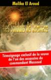 Malika El Aroud - Les soldats de lumière.