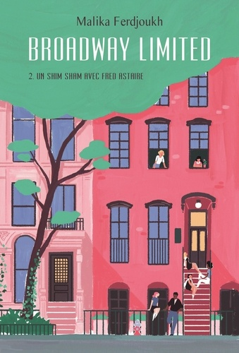 Broadway Limited Tome 2 Un shim sham avec Fred Astaire