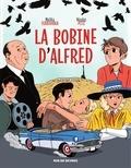 Malika Ferdjoukh et Nicolas Pitz - La Bobine d'Alfred.