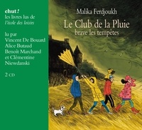 Malika Ferdjoukh - Le Club de la Pluie brave les tempêtes. 1 CD audio MP3