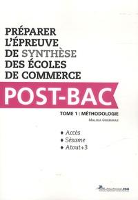 Histoiresdenlire.be Préparer l'épreuve de synthèse des écoles de commerce Post-Bac - Tome 1, Méthodologie Image