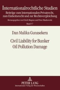 Malika Gunasekera - Civil Liability for Bunker Oil Pollution Damage.