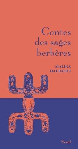 Malika Halbaoui - Contes des sages berbères.