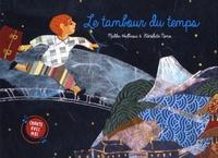 Malika Halbaoui et Bénédicte Nemo - Le tambour du temps.