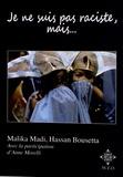 Malika Madi et Hassan Bousetta - Je ne suis pas raciste, mais... - Comment des jeunes perçoivent aujourd'hui l'immigration, la diversité culturelle, et en particulier l'islam et les musulmans.