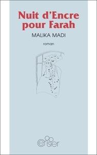 Malika Madi - Nuit d'encre pour Farah.
