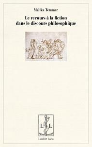 Malika Temmar - Le retour à la fiction dans le discours philosophique.