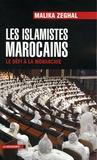 Malika Zeghal - Les islamistes marocains - Le défi à la monarchie.