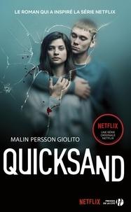 Malin Persson Giolito et Laurence Mennerich - Quicksand - Rien de plus grand.
