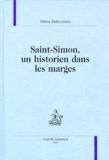 Malina Stefanovska - Saint-Simon, un historien dans les marges.
