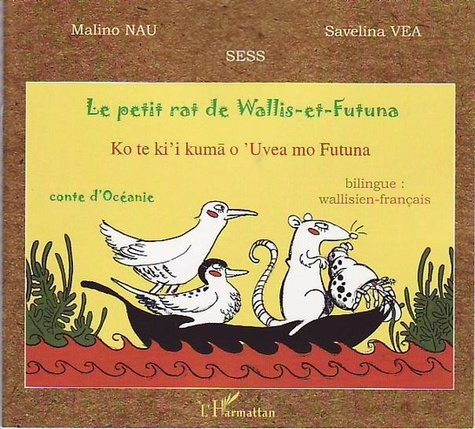 Le petit rat de Wallis-et-Futuna. Edition bilingue wallisien-français