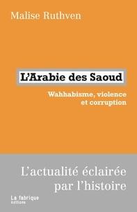LArabie des Saoud - Wahhabisme, violence et corruption.pdf