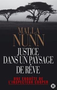 Malla Nunn - Justice dans un paysage de rêve - Une enquête de l'inspecteur Cooper.