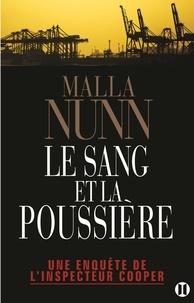 Malla Nunn - Le sang et la poussière - Une enquête de l'ispecteur Cooper.