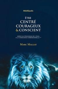 Mallat - être centré, courageux & conscient grâce au travail de respiration dimensionnel.