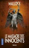 Mallock - Le massacre des innocents.