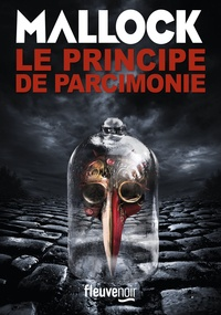 Mallock - Les Chroniques barbares Tome 5 : Le principe de parcimonie.