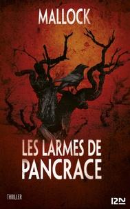 Mallock - Extraits gratuits  : Les Larmes de Pancrace - extrait.
