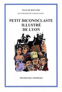 Malo de Boiclère - Petit diconoclaste illustré de Lyon.