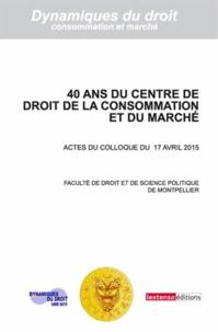 Malo Depincé - 40 ans du Centre de droit de la consommation et du marché.