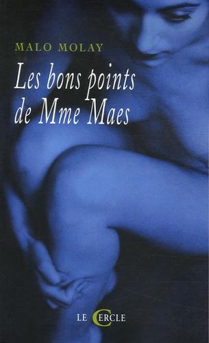 Malo Molay - Les bons points de Mme Maes.