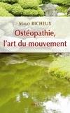 Malo Richeux - Ostéopathie, l'art du mouvement.