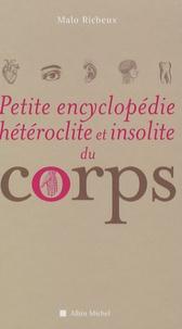 Petite Encyclopédie hétéroclite et insolite du corps - Malo Richeux   Showmesound.org
