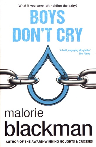 Malorie Blackman - Boys Don't Cry.