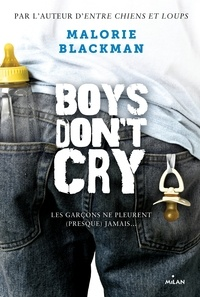 Malorie Blackman et Amélie Sarn - Boys don't cry.