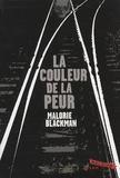 Malorie Blackman - La couleur de la peur.