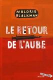 Malorie Blackman - Le retour de l'aube.