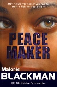 Malorie Blackman - Peace Maker.