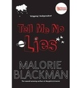 Malorie Blackman - Tell Me No Lies.