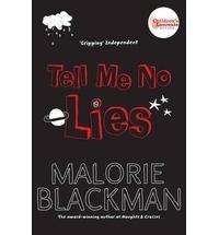 Malorie Blackman - Tell Me No Lies.
