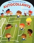 Malorie Laisne - Le match de foot.
