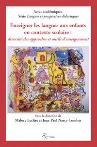 Enseigner les langues aux enfants en contexte scolaire - Diversité des approches et outils denseignement.pdf
