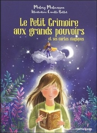 Malory Malmasson - Le petit grimoire aux grands pouvoirs et ses cartes magiques - Avec 43 cartes.
