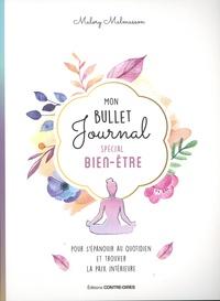 Malory Malmasson - Mon bullet journal spécial bien-être.