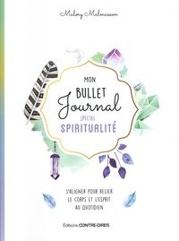 Malory Malmasson - Mon bullet journal spécial spiritualité.