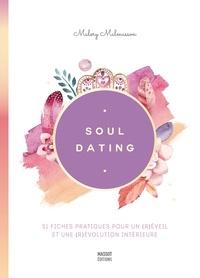 Malory Malmasson - Soul dating.