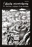 Malotruf - L'étoile miraculeuse Tome 3 : Wal-Ham, origines d'une sorcière.